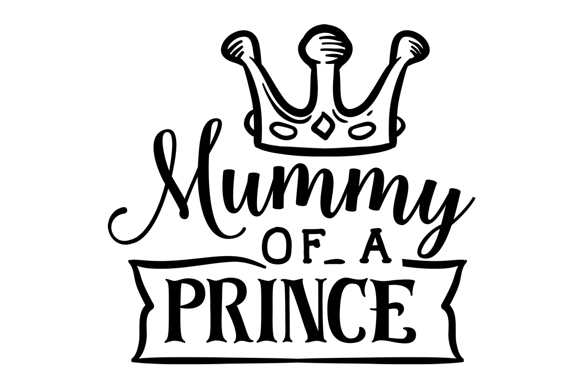 Download Free Mummy Of A Prince Svg Cut File By Creative Fabrica Crafts for Cricut Explore, Silhouette and other cutting machines.