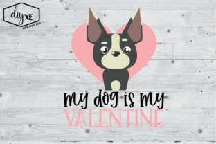 Download Free My Dog Is My Valentine Graphic By Sheryl Holst Creative Fabrica for Cricut Explore, Silhouette and other cutting machines.