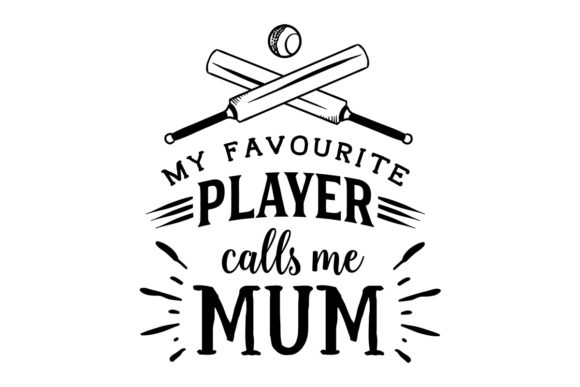 Download Free My Favourite Player Mum Svg Cut File By Creative Fabrica SVG Cut Files