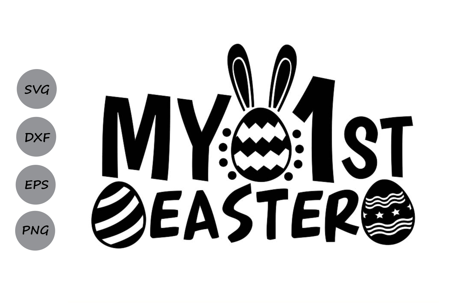 Download Free My First Easter Svg Graphic By Cosmosfineart Creative Fabrica for Cricut Explore, Silhouette and other cutting machines.