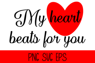 My Heart Beats for You Graphic By Misti