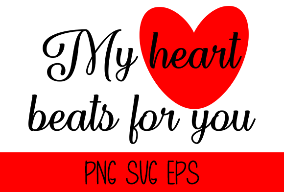 Print on Demand: My Heart Beats for You Graphic Crafts By Misti - Image 1