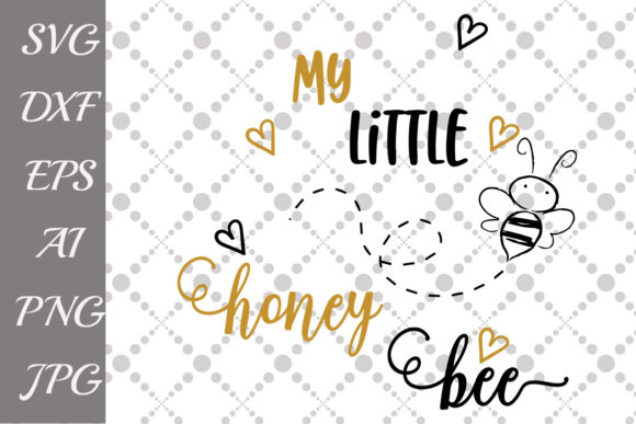Download Free My Little Honey Bee Svg Graphic By Prettydesignstudio Creative for Cricut Explore, Silhouette and other cutting machines.