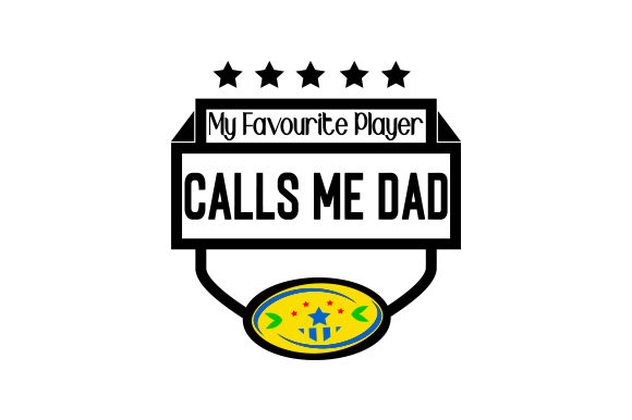 Download Free My Favourite Player Calls Me Dad Archivos De Corte Svg Por for Cricut Explore, Silhouette and other cutting machines.