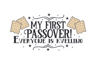 My First Passover! Everyone is Kvelling Craft Design By Creative Fabrica Crafts