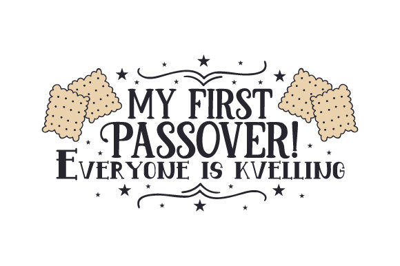My First Passover! Everyone is Kvelling Jewish Craft Cut File By Creative Fabrica Crafts