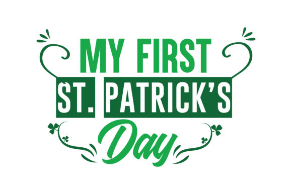 Download Free My First St Patrick S Day Quote Svg Cut Graphic By Thelucky for Cricut Explore, Silhouette and other cutting machines.