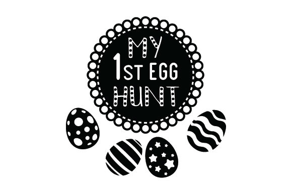 My First Egg Hunt! Easter Craft Cut File By Creative Fabrica Crafts - Image 1