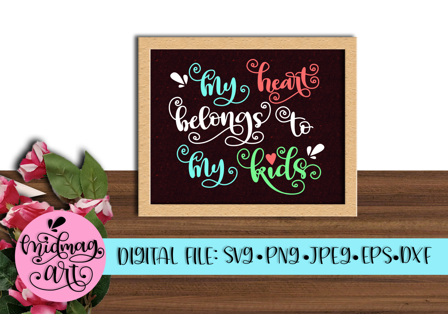 Download Free My Heart Belongs To My Kids Svg Graphic By Midmagart Creative for Cricut Explore, Silhouette and other cutting machines.