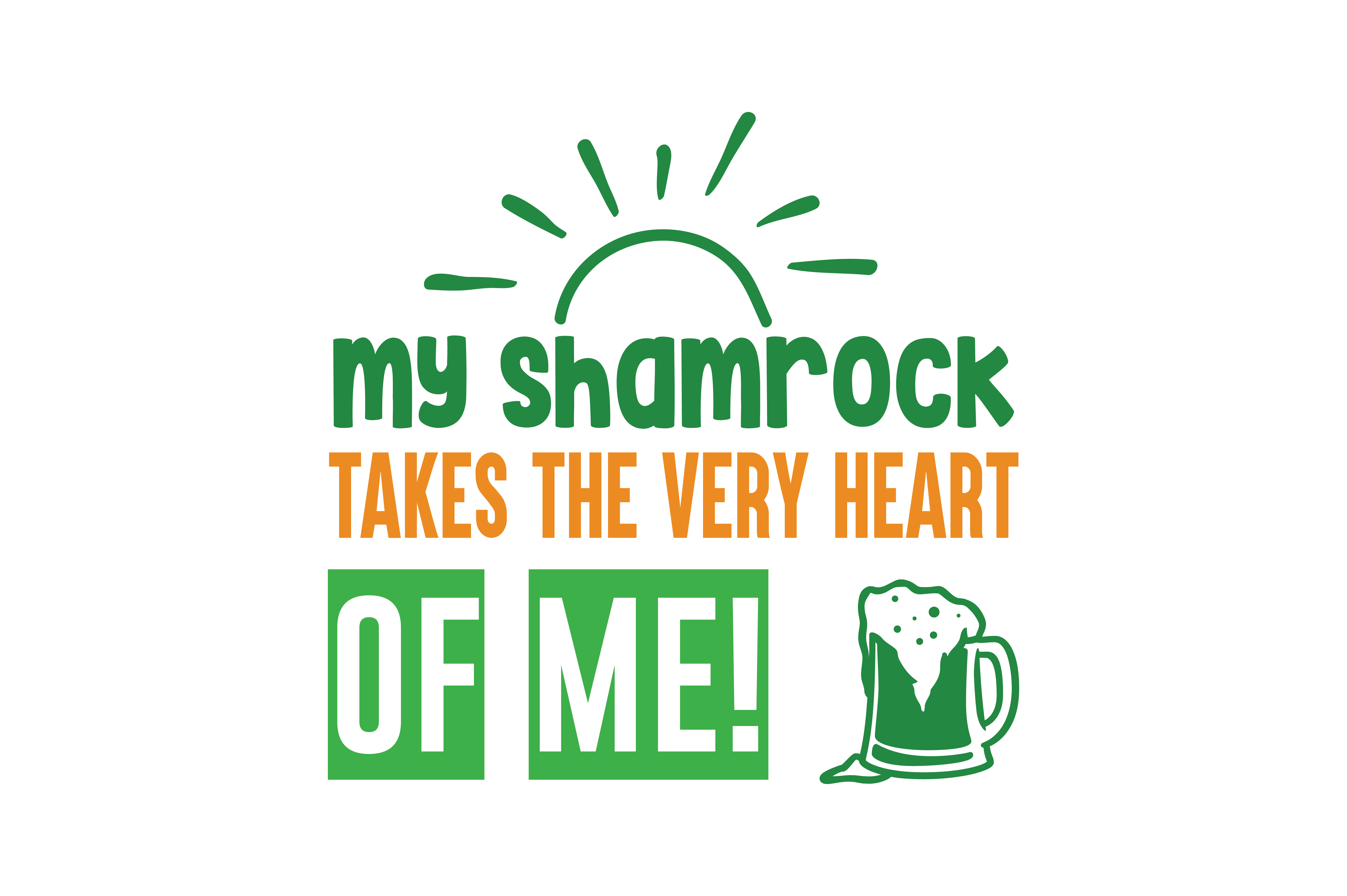 Download Free My Shamrock Takes The Very Heart Of Me Quote Svg Cut Graphic By for Cricut Explore, Silhouette and other cutting machines.