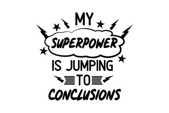 Download Free My Superpower Is Jumping To Conclusions Svg Cut File By Creative SVG Cut Files