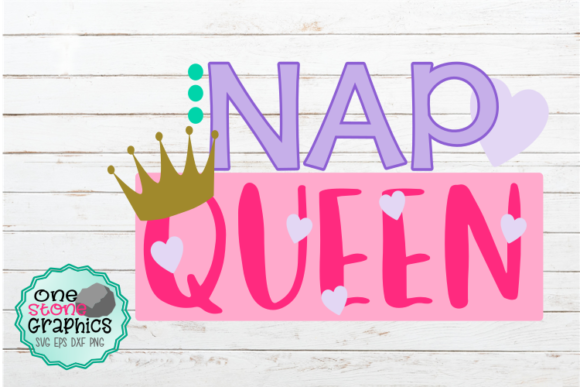 Nap Queen Graphic By Onestonegraphics Creative Fabrica