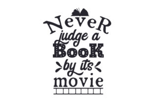 Never Judge a Book by Its Movie Hobbies Craft Cut File By Creative Fabrica Crafts