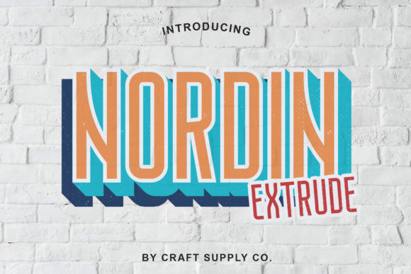 Print on Demand: Nordin Extrude Family Sans Serif Font By craftsupplyco
