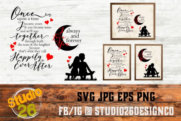 Once Upon a Time/Always & Forever SVG Graphic Crafts By Studio 26 Design Co