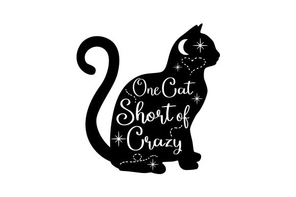 One Cat Short of Crazy Plotterdesign von Creative Fabrica Crafts