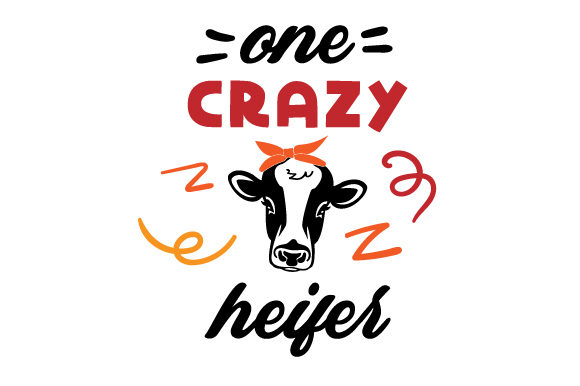 One Crazy Heifer Farm & Country Craft Cut File By Creative Fabrica Crafts
