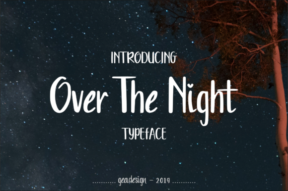Print on Demand: Over the Night Script & Handwritten Font By geadesign