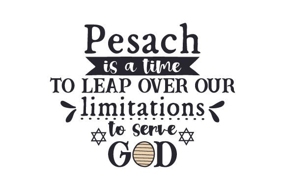 Pesach is a Time to Leap over Our Limitations to Serve God Jewish Craft Cut File By Creative Fabrica Crafts