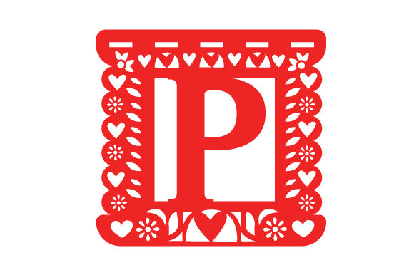 Papel Picado Alphabet P Picado Craft Cut File By Creative Fabrica Crafts