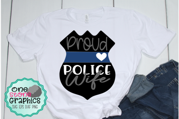 Police Wife Graphic Crafts By OneStoneGraphics
