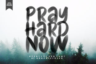 Print on Demand: Pray Hard Now Color Fonts Font By Graphicfresh