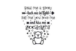 Read Me a Story, Tuck Me in Tight, Tell Me You Love Me and Kiss Me Goodnight Bebé Archivo de Corte Craft Por Creative Fabrica Crafts