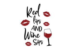 Red Lips and Wine Sips Wine Craft Cut File By Creative Fabrica Crafts