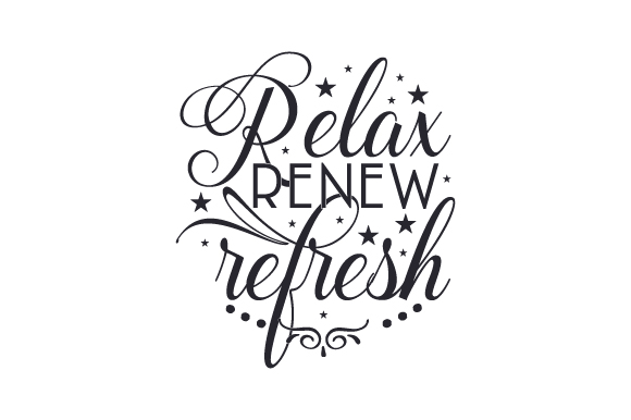 Download Free Relax Renew Refresh Svg Cut File By Creative Fabrica Crafts for Cricut Explore, Silhouette and other cutting machines.
