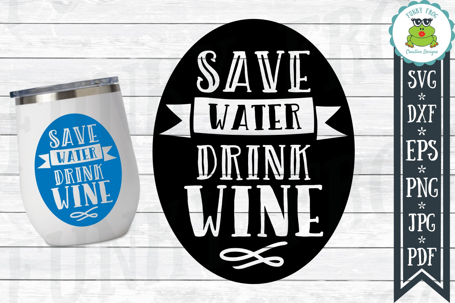 Download Free Save Water Drink Wine Svg Graphic By Funkyfrogcreativedesigns for Cricut Explore, Silhouette and other cutting machines.