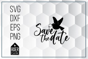 Download Free Save The Date Graphic By Boertiek Creative Fabrica for Cricut Explore, Silhouette and other cutting machines.