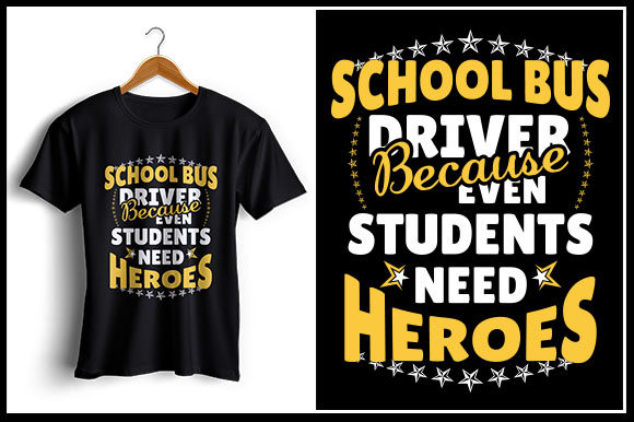 Download Free School Bus Driver Because Even Students Need Heroes Graphic By for Cricut Explore, Silhouette and other cutting machines.