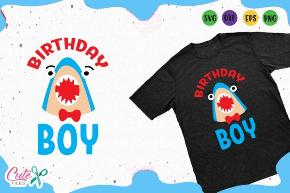 Download Free Shark Birthday Boy Svg Graphic By Cute Files Creative Fabrica for Cricut Explore, Silhouette and other cutting machines.