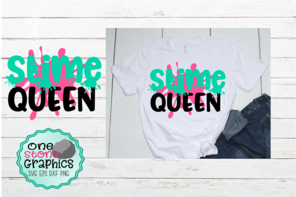 Slime Queen Graphic Crafts By OneStoneGraphics