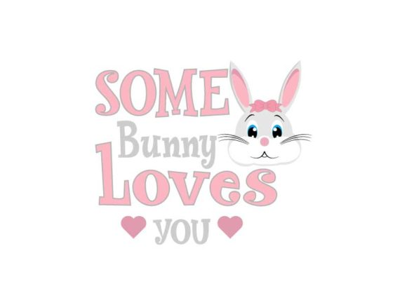 Download Free Some Bunny Loves You Graphic By Goran Stojanovic Creative Fabrica for Cricut Explore, Silhouette and other cutting machines.