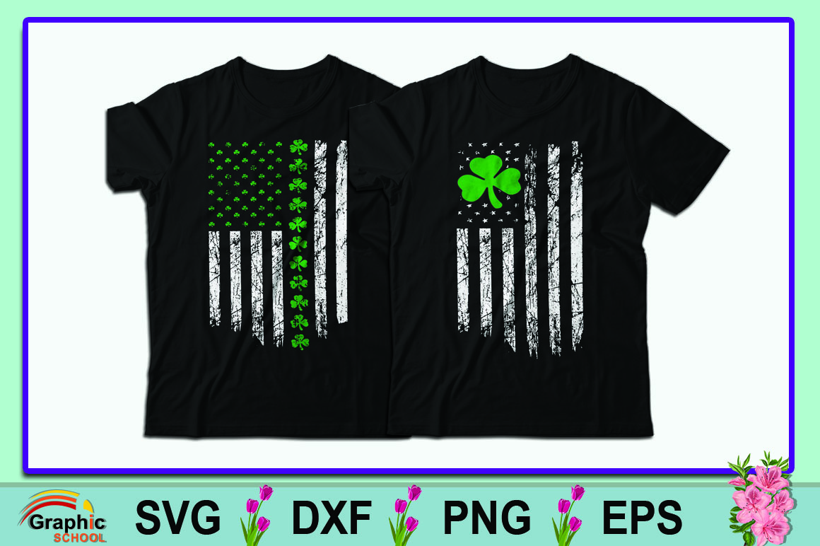 Download Free St Patrick S Day Big Irish American Flag Tshirt Graphic By for Cricut Explore, Silhouette and other cutting machines.