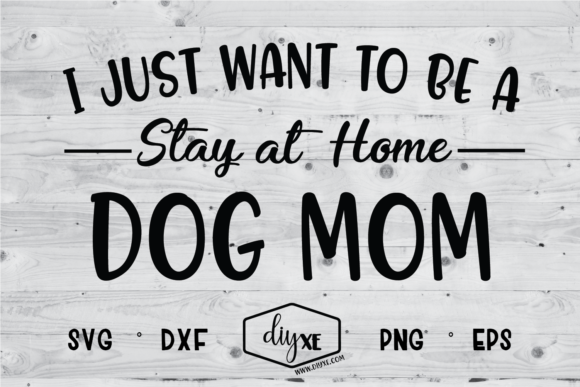 Download Free Stay At Home Dog Mom Svg Graphic By Sheryl Holst Creative Fabrica for Cricut Explore, Silhouette and other cutting machines.