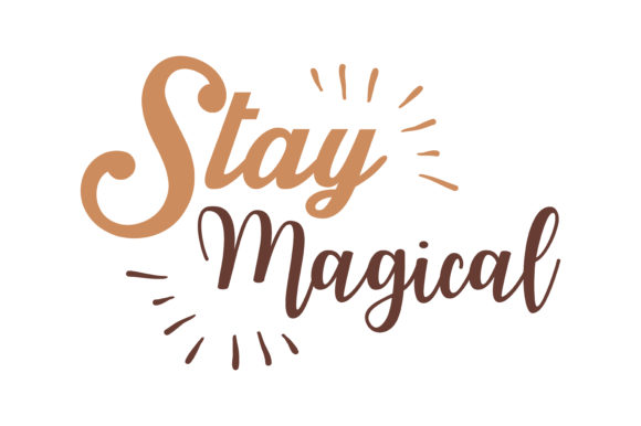 Download Free Stay Magical Quote Svg Cut Graphic By Thelucky Creative Fabrica for Cricut Explore, Silhouette and other cutting machines.