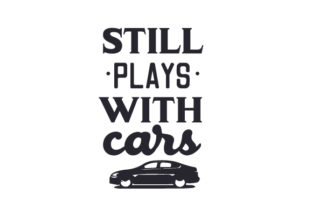 Still Plays with Cars Garage Craft Cut File By Creative Fabrica Crafts