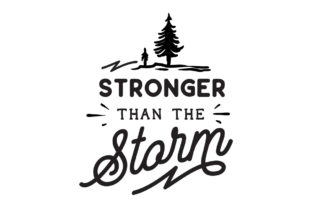 Stronger Than the Storm Craft Design By Creative Fabrica Crafts