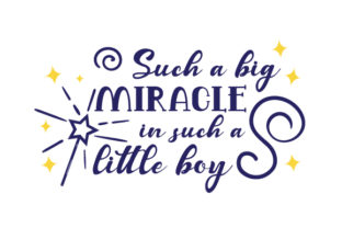 Such a Big Miracle in Such a Little Boy Craft Design By Creative Fabrica Crafts