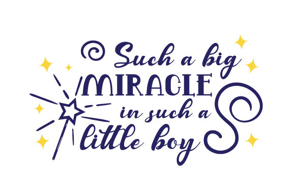 Such a Big Miracle in Such a Little Boy Bedroom Craft Cut File By Creative Fabrica Crafts