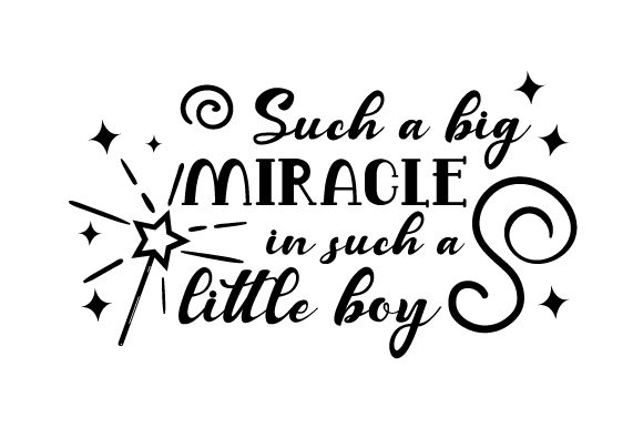Such a Big Miracle in Such a Little Boy Bedroom Craft Cut File By Creative Fabrica Crafts - Image 2