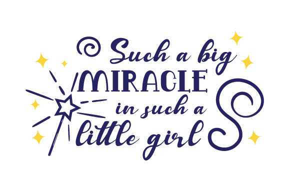 Such a Big Miracle in Such a Little Girl Bedroom Craft Cut File By Creative Fabrica Crafts