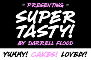 Super Tasty Font By Dadiomouse