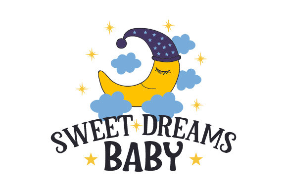 Download Free Sweet Dreams Baby Svg Cut File By Creative Fabrica Crafts for Cricut Explore, Silhouette and other cutting machines.