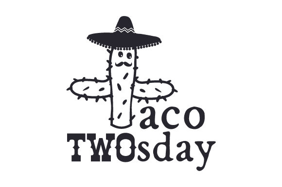 Download Free Taco Twosday Svg Cut File By Creative Fabrica Crafts Creative for Cricut Explore, Silhouette and other cutting machines.