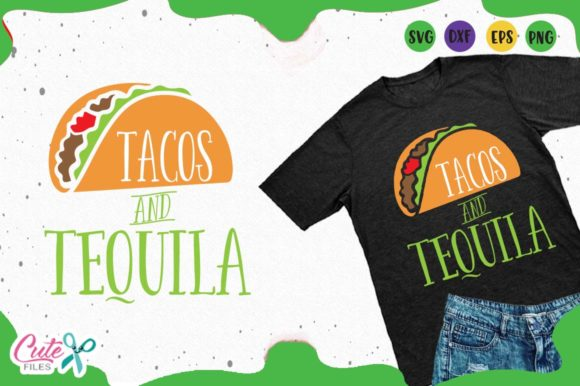 Tacos And Tequila Svg Graphic By Cute Files Creative Fabrica