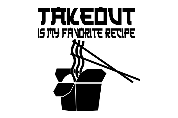 Download Free Takeout Is My Favorite Recipe Svg Cut File By Creative Fabrica SVG Cut Files