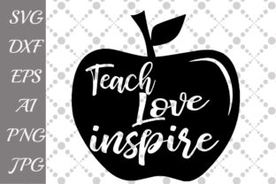 Download Free Teach Love Inspire Svg Graphic By Prettydesignstudio Creative for Cricut Explore, Silhouette and other cutting machines.